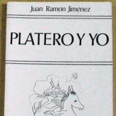 Libros de segunda mano: JUAN RAMÓN JIMÉNEZ, PLATERO Y YO. EDAF , MADRID, 1988. Lote 149239638