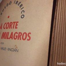 Libros de segunda mano: LA CORTE DE LOS MILAGROS. RAMÓN DEL VALLE INCLÁN.. Lote 149242330