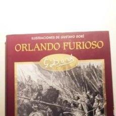 Libros de segunda mano: ORLANDO FURIOSO. ARIOSTO.CON ILUSTRACIONES DE GUSTAVO DORE. Lote 149486226