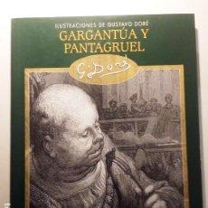 Libros de segunda mano: GARGANTUA Y PANTAGRUEL. FRANCOIS RABELAIS, IMPECABLE. Lote 149486782