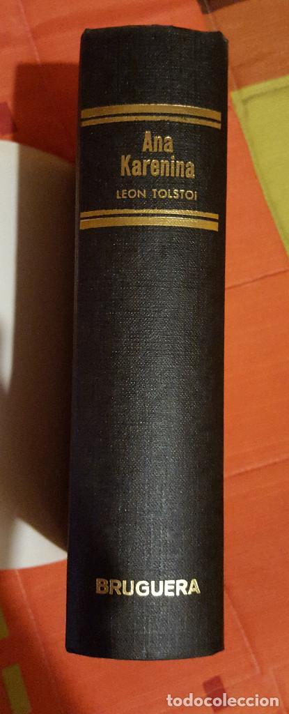ANA KARENINA LEON TOLSTOI JOYA LITERARIAS ED. BRUGUERA TAPA DURA 1ª EDICIÓN 1963 (Libros de Segunda Mano (posteriores a 1936) - Literatura - Narrativa - Clásicos)