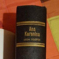 Libros de segunda mano: ANA KARENINA LEON TOLSTOI JOYA LITERARIAS ED. BRUGUERA TAPA DURA 1ª EDICIÓN 1963. Lote 149623342