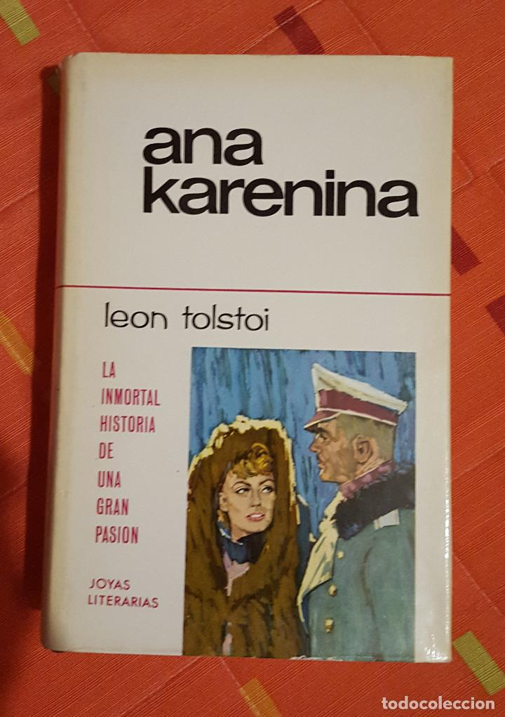 Libros de segunda mano: Ana Karenina Leon Tolstoi Joya Literarias Ed. Bruguera tapa dura 1ª Edición 1963 - Foto 2 - 149623342
