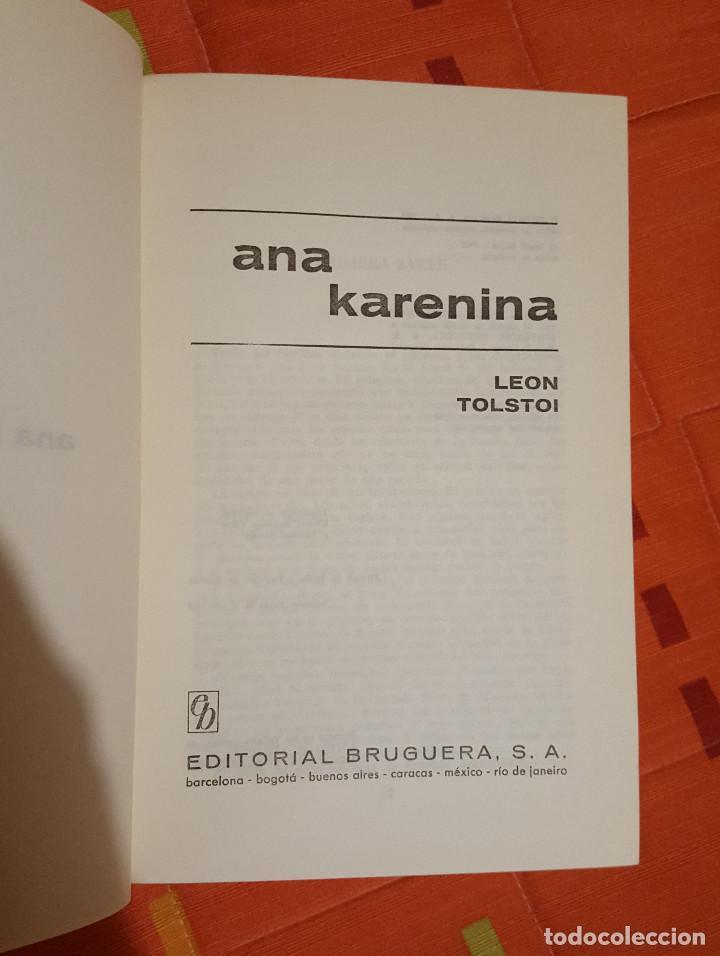 Libros de segunda mano: Ana Karenina Leon Tolstoi Joya Literarias Ed. Bruguera tapa dura 1ª Edición 1963 - Foto 4 - 149623342