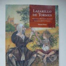 Libros de segunda mano: LAZARILLO DE TORMES. CLÁSICOS ADAPTADOS VICENS VIVES. 2009. Lote 157828634