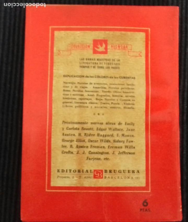 Libros de segunda mano: EL TAMBOR. A.E.W. MASON. EDITORIAL BRUGUERA 1945. COLECCION ALONDRA. - Foto 2 - 150197622