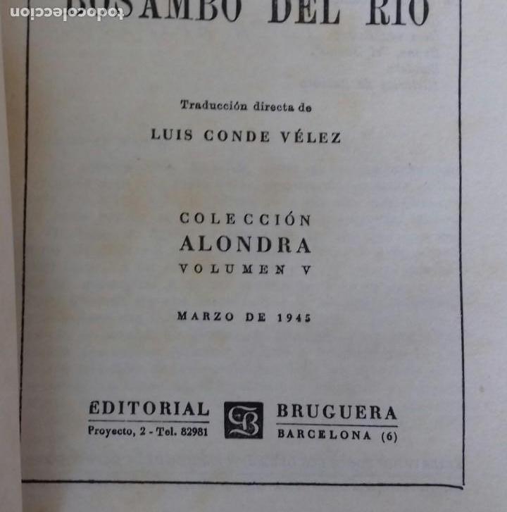Libros de segunda mano: BOSAMBO DEL RIO. EDGAR WALLACE. EDITORIAL BRUGUERA 1945. COLECCION ALONDRA. - Foto 3 - 150197726