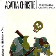 Libros de segunda mano: B1970 - AGATHA CHRISTIE. Nº 290. EDITORIAL MOLINO. LOS ELEFANTES PUEDEN RECORDAR. Lote 151732168