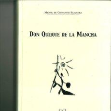 Libros de segunda mano: DON QUIJOTE DE LA MANCHA. MIGUEL DE CERVANTES SAAVEDRA. Lote 150439070