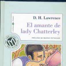 Libros de segunda mano: EL AMANTE DE LADY CHATTERLEY, DAVID HERBERT LAWRENCE. Lote 150543370