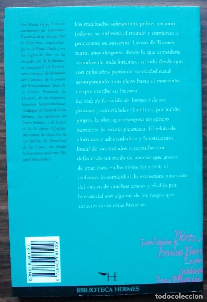Libros de segunda mano: LA VIDA DE LAZARILLO DE TORMES, Y DE SUS FORTUNAS Y ADVERSIDADES. JOSE MARIA REYES CANO. - Foto 2 - 150627002