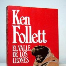 Libros de segunda mano: EL VALLE DE LOS LEONES (EDICIÓN DE 1987), DE KEN FOLLETT, EDITORIAL PLAZA & JANÉS, COLECCIÓN ÉXITOS.. Lote 150684294