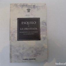 Libros de segunda mano: LIBRERIA GHOTICA. ESQUILO. LA ORESTÍADA. AGAMENON-LAS COEFORAS-LAS EUMENIDES.1995. GRECIA Y ROMA.. Lote 150692418
