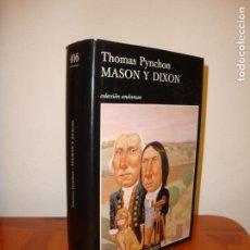 Libros de segunda mano: MASON Y DIXON - THOMAS PYNCHON - TUSQUETS, PRIMERA EDICIÓN, MUY BUEN ESTADO. Lote 151439618