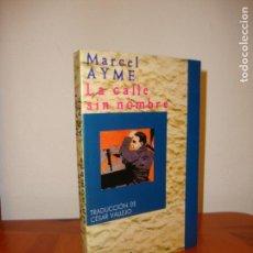 Libros de segunda mano: LA CALLE SIN NOMBRE - MARCEL AYME - TRADUCCIÓN DE CÉSAR VALLEJO. Lote 151459774