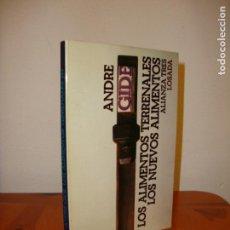 Libros de segunda mano: LOS ALIMENTOS TERRENALES / LOS NUEVOS ALIMENTOS - ANDRE GIDE - ALIANZA TRES, MUY BUEN ESTADO. Lote 151459998