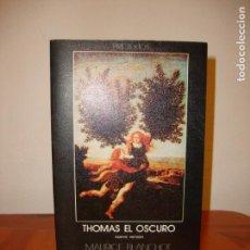 Libros de segunda mano: THOMAS EL OSCURO. NUEVA VERSIÓN - MAURICE BLANCHOT - PRE-TEXTOS. Lote 151460178