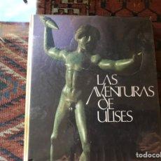 Libros de segunda mano: LAS AVENTURAS DE ULISES. NARRADA EN IMÁGENES. BUEN ESTADO. Lote 151571366