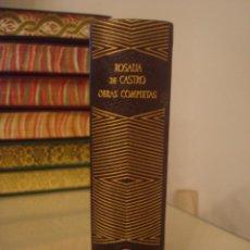 Libros de segunda mano: ROSALÍA DE CASTRO. OBRAS COMPLETAS. AGUILAR.. Lote 151873590