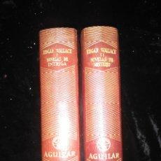 Libros de segunda mano: EDITORIAL AGUILAR. NOVELAS DE INTRIGA Y NOVELAS DE MISTERIO: EDGAR WALLACE (2 TOMOS). Lote 152114722