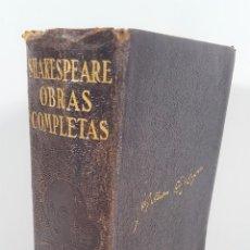 Libros de segunda mano: OBRAS COMPLETAS DE WILLIAM SHAKESPEARE. LUIS ASTRANA MARÍN. EDIT M. AGUILAR. MADRID. 1941.. Lote 152164618