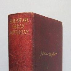Libros de segunda mano: 1945.- OBRAS COMPLETAS. SHAKESPEARE. AGUILAR. Lote 152290062