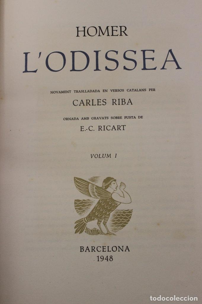 Libros de segunda mano: LA ODISSEA DE HOMER, TRADUCIDA AL CATALÁN POR CARLES RIBA GRABADOS A LA MADERA POR E.C. RICART. 1948 - Foto 7 - 152301842