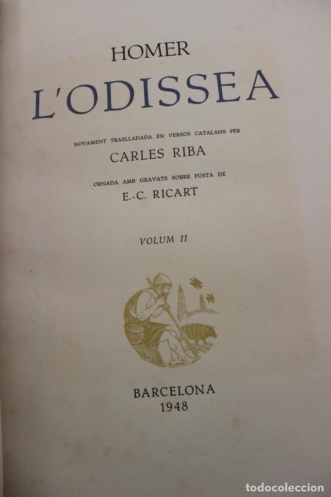Libros de segunda mano: LA ODISSEA DE HOMER, TRADUCIDA AL CATALÁN POR CARLES RIBA GRABADOS A LA MADERA POR E.C. RICART. 1948 - Foto 21 - 152301842