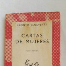 Libros de segunda mano: CARTAS DE MUJERES JACINTO BENAVENTE. Lote 152365082