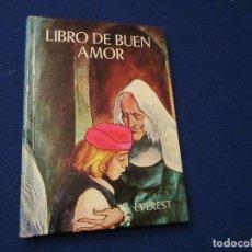 Libros de segunda mano: LIBRO DE BUEN AMOR ARCIPRESTE DE HITA EDITORIAL EVEREST 1974. Lote 152700446