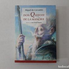 Libros de segunda mano: DON QUIJOTE DE LA MANCHA - CERVANTES SAAVEDRA, MIGUEL DE. Lote 152704952