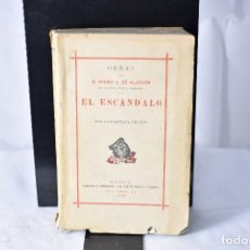 Libros de segunda mano: EL ESCANDALO. PEDRO ANTONIO DE ALARCON.. Lote 152807006