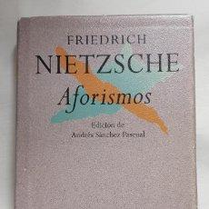 Libros de segunda mano: AFORISMOS – FRIEDRICH NIETZSCHE - ANDRÉS SÁNCHEZ PASCUAL. Lote 152885722