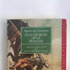Libros de segunda mano: DON QUIJOTE DE LA MANCHA SANTILLANA. Lote 153272202