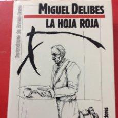 Libros de segunda mano: LA HOJA ROJA. MIGUEL DELIBES. CÍRCULO DE LECTORES. 1986. Lote 153336129