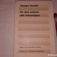 Libros de segunda mano: CLASSICS DEL PENSAMENT MODERN, GEORGES DUMEZIL. Lote 153542786