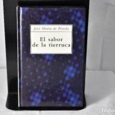 Libros de segunda mano: EL SABOR DE LA TIERRUCA. JOSE MARIA DE PEREDA. ESPASA AUSTRAL. Lote 154309434