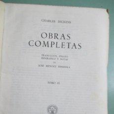 Libros de segunda mano: CHARLES DICKENS. OBRAS COMPLETAS. TOMO III. AGUILAR. MADRID 1950.. Lote 154525998