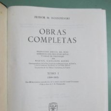 Libros de segunda mano: FIODOR M. DOSTOYEVSKI. OBRAS COMPLETAS. TOMO I. 1844 - 1865. AGUILAR. 1964. Lote 154527558