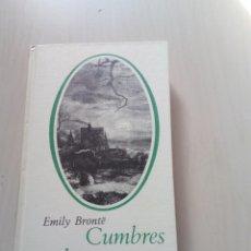 Libros de segunda mano: CUMBRES BORRASCOSAS - EMILY BRONTË. Lote 154671162
