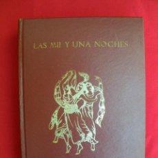 Libros de segunda mano: LAS MIL Y UNA NOCHE, 1969.. Lote 154943742