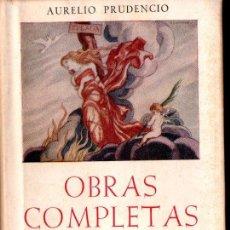 Libros de segunda mano: AURELIO PRUDENCIO : OBRAS COMPLETAS EN LATÍN Y CASTELLANO (BIBLIOTECA AUTORES CRISTIANOS, 1950). Lote 155001090