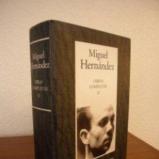 Libros de segunda mano: MIGUEL HERNÁNDEZ: OBRAS COMPLETAS, II: TEATRO (RBA-INSTITUTO CERVANTES/ ESPASA-CALPE) RARO. Lote 189248041