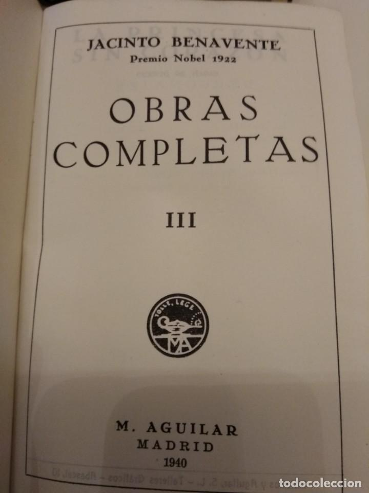 Libros de segunda mano: JACINTO BENAVENTE OBRAS COMPLETAS AGUILAR 4 TOMOS III a VI CANTOS DECORADOS - Foto 7 - 155177486