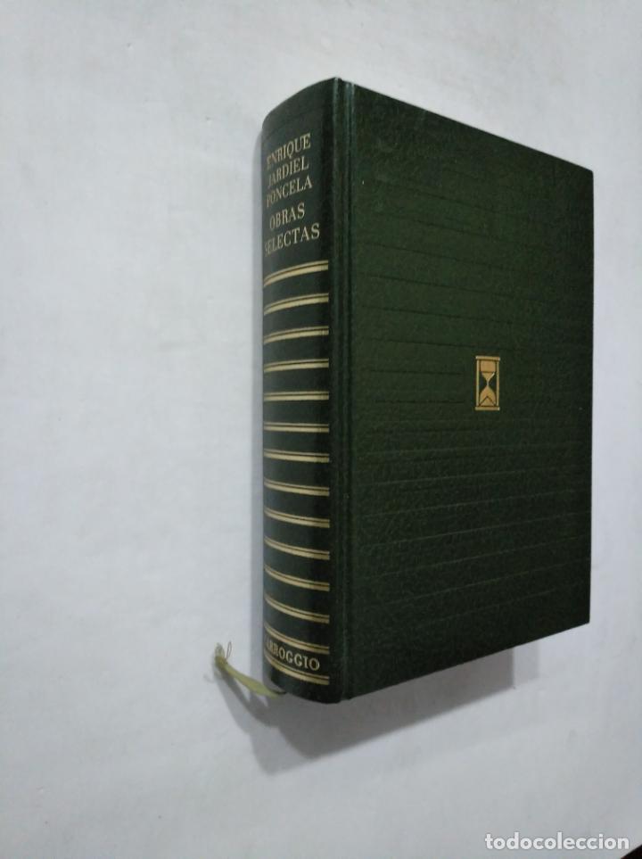 Libros de segunda mano: OBRAS SELECTAS. ENRIQUE JARDIEL PONCELA. EDITORIAL CARROGGIO. COLECCION CONTEMPORANEOS TDK377 - Foto 2 - 155278874