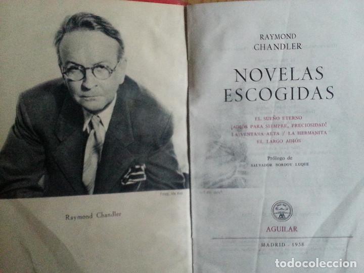 Libros de segunda mano: RAYMOND CHANDLER: NOVELAS ESCOGIDAS (AGUILAR, 1958) - Foto 4 - 155538318