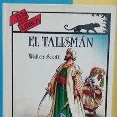Libros de segunda mano: EL TALISMÁN. TUS LIBROS ANAYA. 1996 1ª EDICIÓN. WALTER SCOTT. BUEN ESTADO. DIFÍCIL. Lote 155588610