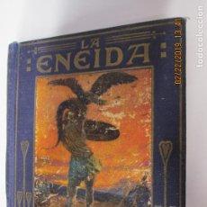 Libros de segunda mano: LA ENEIDA , COLECCION ARALUCE 1933 TERCERA EDICION RELATADA A LOS NIÑOS, MANUEL VALLVÉ-CASA ARALUCE. Lote 155701242