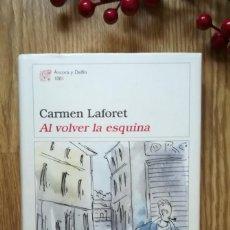 Libros de segunda mano: CARMEN LAFORET. AL VOLVER LA ESQUINA. Lote 155704322