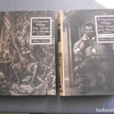 Libros de segunda mano: EL INGENIOSO HIDALGO DON QUIJOTE DE LA MANCHA. DOS TOMOS.. Lote 156241198